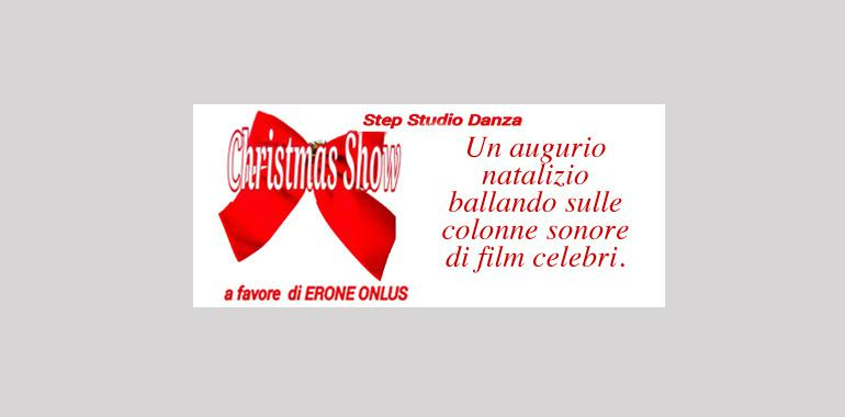 Christmas Show a favore di Erone Onlus